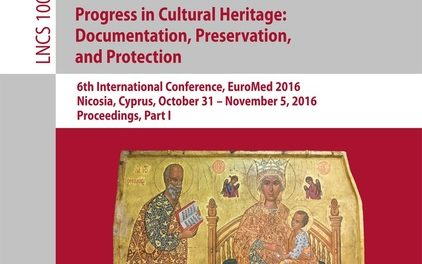 Digital Heritage. Progress in Cultural Heritage: Documentation, Preservation, and Protection-    Part I