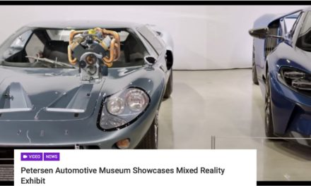 Petersen Automotive Museum Showcases Mixed Reality Exhibit