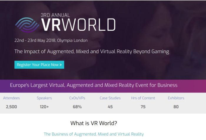 VR WORLD 2018 - Europe's Largest Virtual, Augmented and Mixed Reality Event @ Olympia London