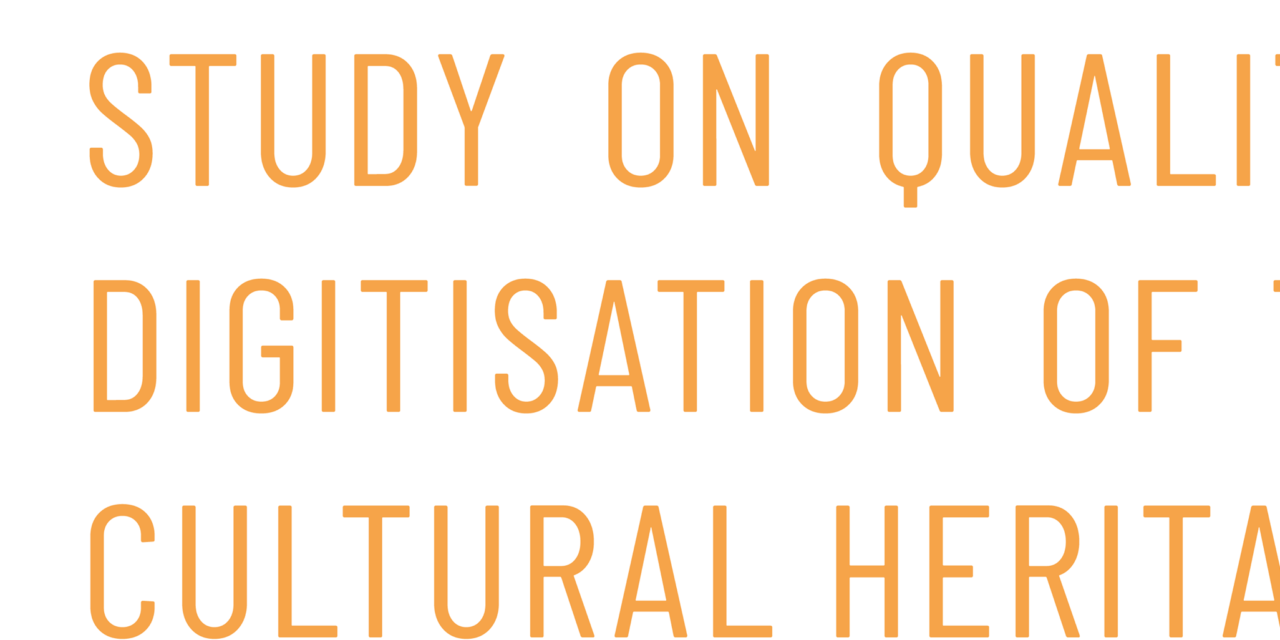 EU study on quality in 3D digitisation of tangible cultural heritage